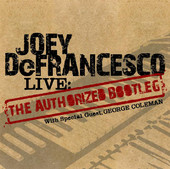Joey DeFrancesco - Live in Concert